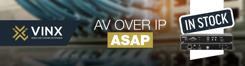 VINX 1G AV-over-IP Systems Available Immediately